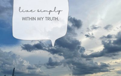 Live simply within my truth